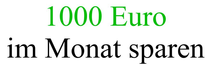 aus 100 euro 1000 machen