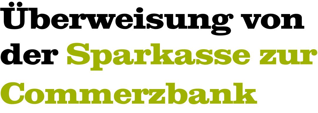 Überweisung Sparkasse Commerzbank